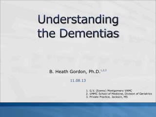 Understanding  the Dementias