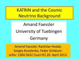 KATRIN  and the  Cosmic Neutrino Background