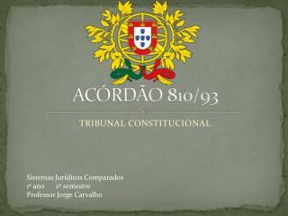 ACÓRDÃO 810/93