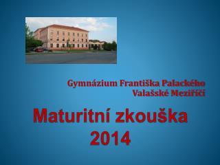 Maturitní zkouška 2014