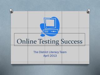 Online Testing Success
