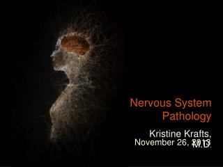 Nervous System Pathology