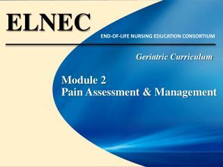 Module 2 Pain Assessment & Management