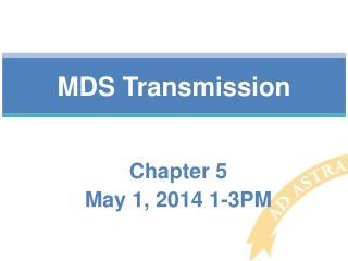 MDS Transmission