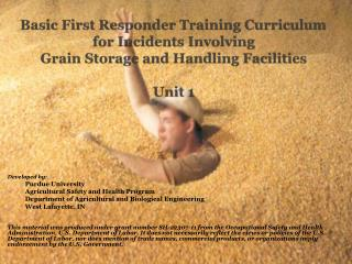 Developed  by: Purdue University Agricultural Safety and Health Program