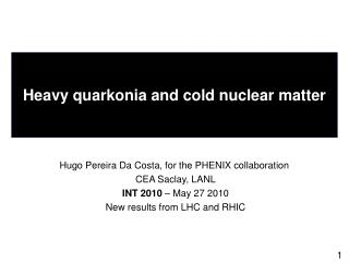 Heavy  quarkonia  and cold nuclear matter
