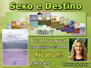 Sexo e Destino Jul 10, 2013 - Cap. 1  ao  5