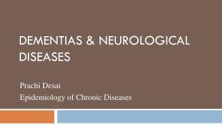 Dementias & Neurological Diseases