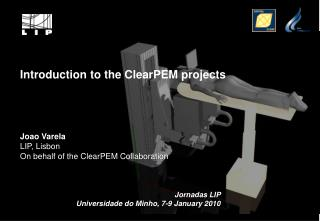 Introduction to the ClearPEM projects
