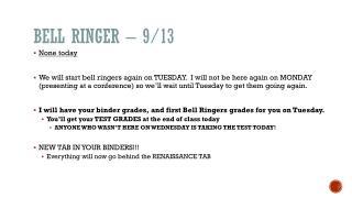 Bell Ringer – 9/13