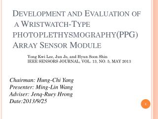 Development and Evaluation of  a Wristwatch-Type  photoplethysmography ( PPG) Array Sensor Module