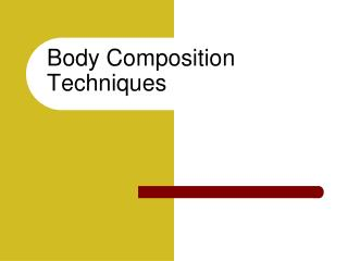 Body Composition Techniques