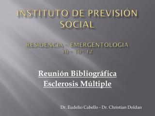 Instituto de previsión social residencia – EmergentologÍa 10 – 10 - 12