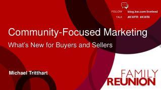 Community-Focused  Marketing