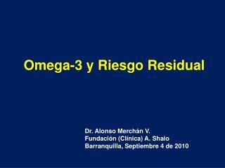 Omega-3 y Riesgo Residual