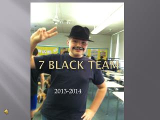 7 Black Team