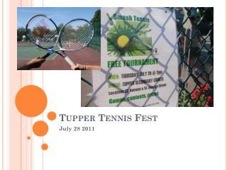 Tupper Tennis  Fest