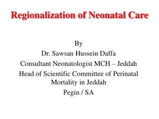 Regionalization of Neonatal Care