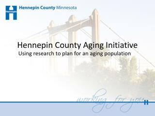 Hennepin County Aging Initiative
