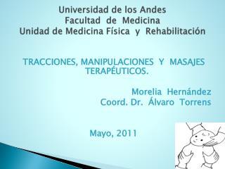 Universidad de los Andes Facultad  de  Medicina Unidad de Medicina Física   y   Rehabilitación