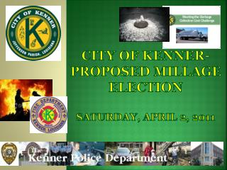 City of Kenner-Proposed MilLage election