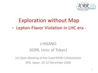 Exploration without Map -   Lepton-Flavor Violation in LHC era -