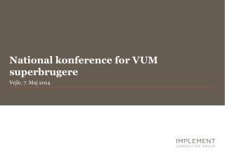 National konference for VUM superbrugere