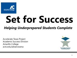 Helping Underprepared Students Complete