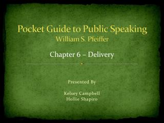 Pocket Guide to Public Speaking William S. Pfeiffer
