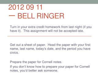 2012 09 11 一 Bell Ringer