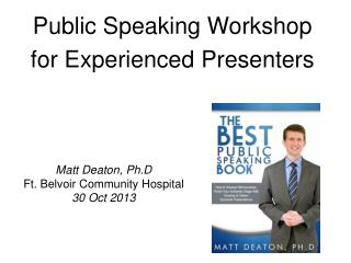 Public Speaking Workshop for Experienced Presenters