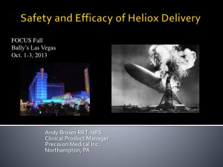 Safety and Efficacy of Heliox Delivery