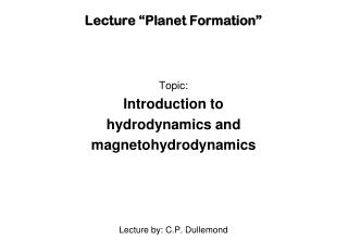 "Lecture ""Planet Formation"""