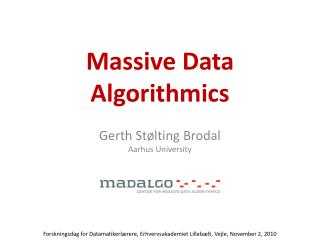 Gerth Stølting  Brodal Aarhus  University