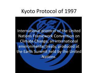 Kyoto Protocol of 1997
