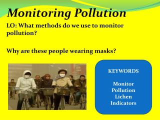 Monitoring Pollution