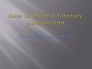 How to Write a Literary Comparison