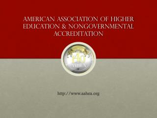 American Association of higher education & nongovernmental accreditation