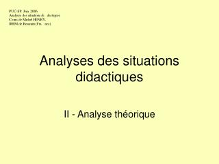 Analyses des situations didactiques