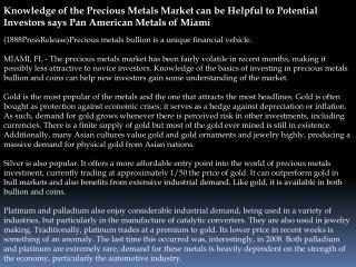 Knowledge of the Precious Metals Market can be Helpful to Po
