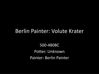 Berlin Painter: Volute  Krater