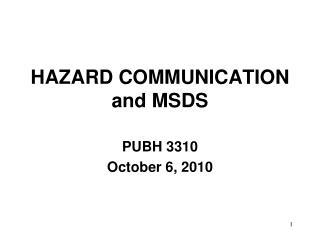 HAZARD COMMUNICATION  and MSDS
