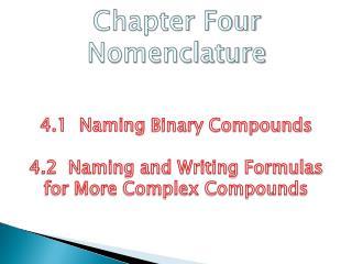 Chapter Four Nomenclature