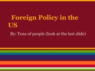 Foreign Policy in the US