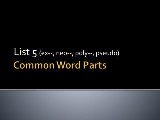 Common Word Parts