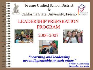 Fresno Unified School District  California State University ...