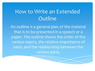 How to Write an Extended Outline
