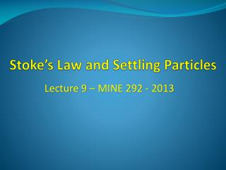 Stoke's Law and Settling Particles