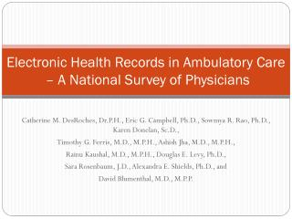 Electronic Health Records in Ambulatory Care  – A National Survey of Physicians