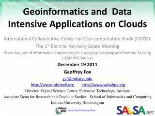 Geoinformatics  and  Data  Intensive Applications on Clouds